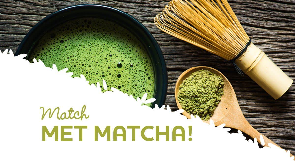 Alles wat je moet weten over Matcha!