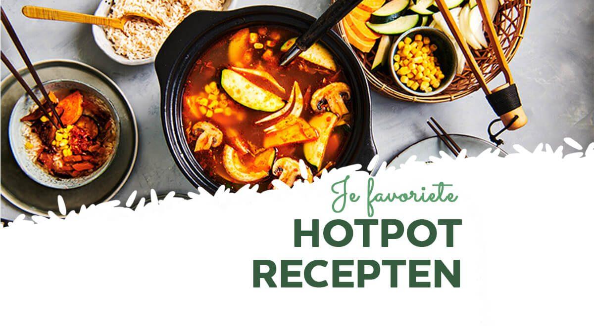Ontdek hier je favoriete hotpot recept!