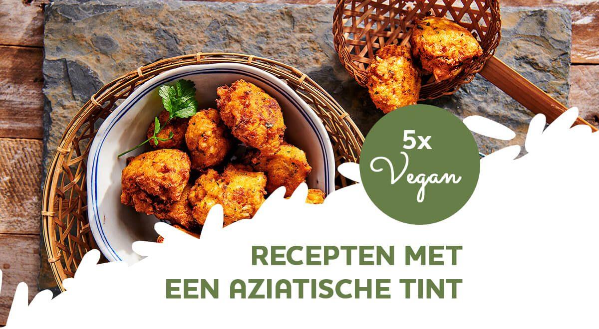 5x makkelijke vegan recepten met Aziatische tint