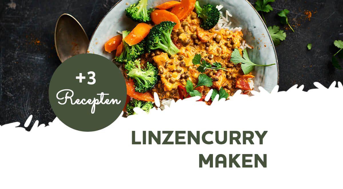 Linzencurry: gezond, lekker en simpel (3 recepten)