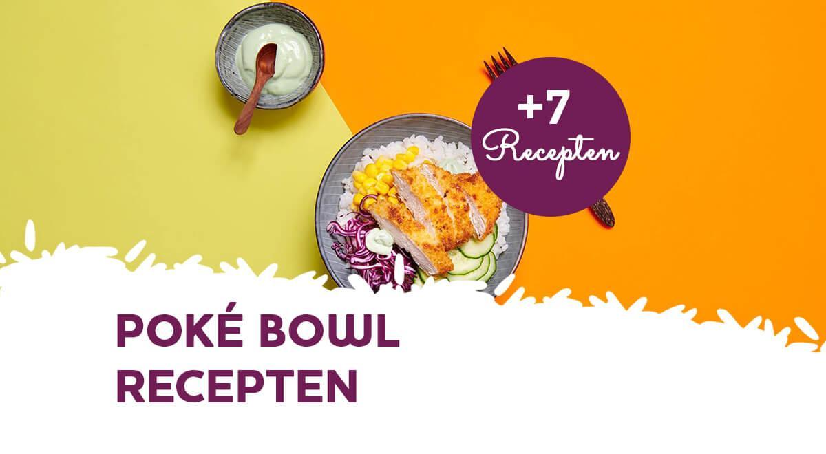 7 poké bowl recepten voor thuis (makkelijk & lekker)