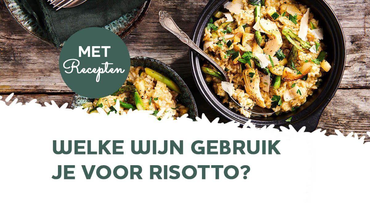 Wijn bij risotto: welke gebruik je om te koken en drinken?